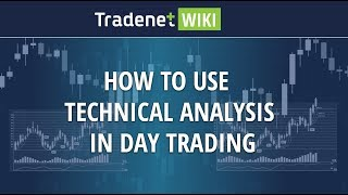 How to Use Technical Analysis in Day Trading