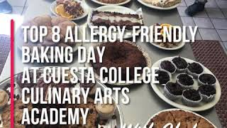 Top 8 Allergy-friendly Baking Day at Cuesta College Culinary Arts Academy (2019)