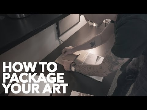 How To Package Your Artwork For Shipping