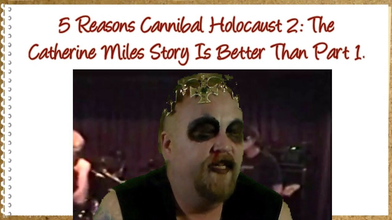 5 Reasons Cannibal Holocaust 2: The Catherine Miles Story ...