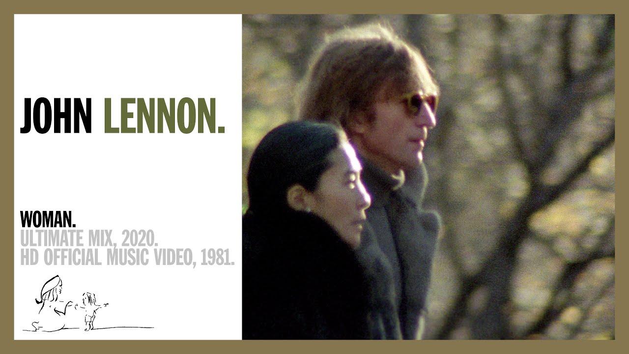 WOMAN. (Ultimate Mix, 2020) - John Lennon (official music video HD)