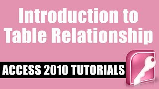 Introduction to Access 2010 Table Relationships Get my 2.5 hour cou...