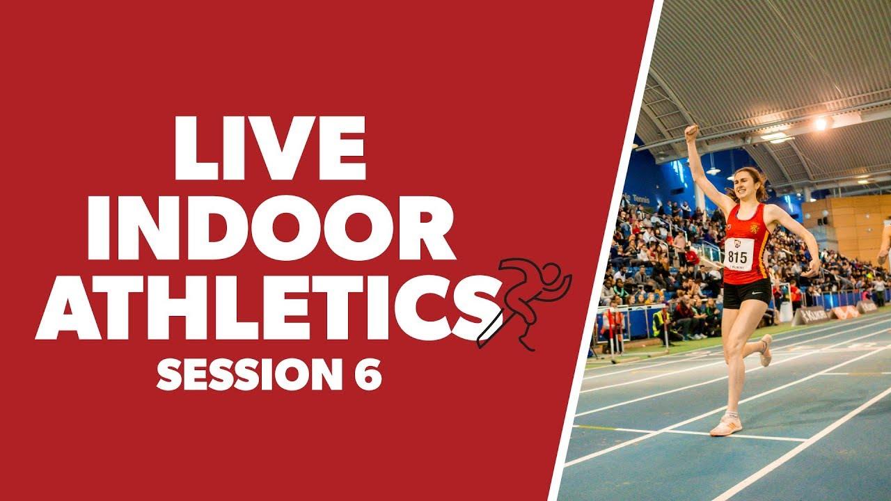 BUCS Nationals 2020 | Athletics Session 6