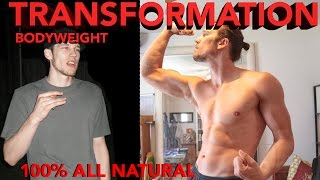 Incredible Bodyweight Fitness Transformation   Bodyweight Exercises Only