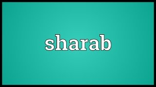 Sharab Meaning