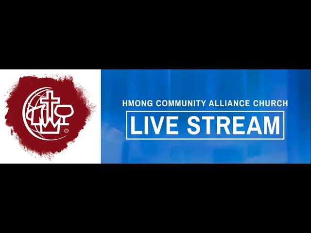 Hmong Community Alliance Church Sunday Service 10/18/2020