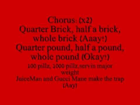OJ da juiceman - make the trap aye/half a brick lyrics