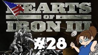Hearts of Iron 3 - United States of America - Ep 28