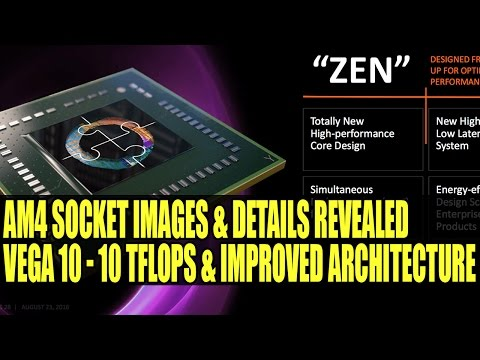 AMD AM4 Socket Images Appear & More Vega 10 Info | 10 TFLOPS With Improved Architecture