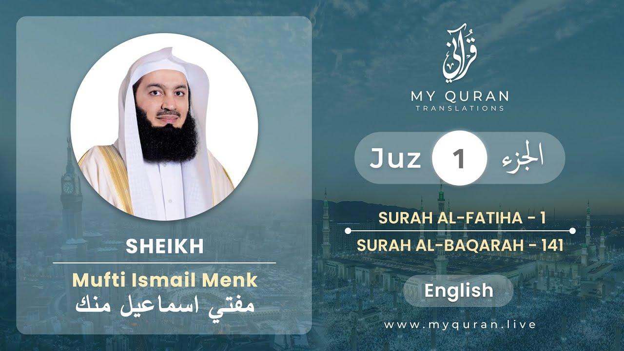 Download Juz 1 - Juz A Day with English Translation (Surah Fatiha and Baqarah) - Mufti Menk
