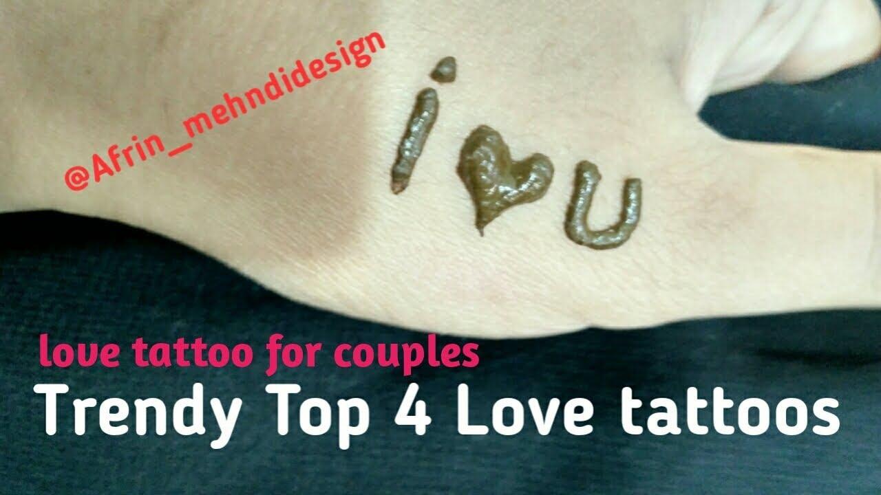Trendy Top 4 Love Tattoos For Couples Mehndi Henna Hart Design Girls Mehendi DIY 2018