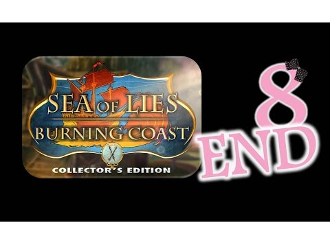Sea Of Lies 3: Burning Coast (CE) - Ep8 - The End - w/Wardfire