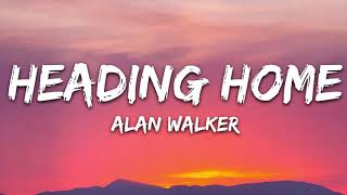 Download lagu Alan Walker - Heading Home (Lyrics) ft. Ruben - 1 hour lyrics