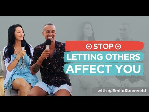 Ashleigh Hann & Emile  - How To Not Let Others Affect You