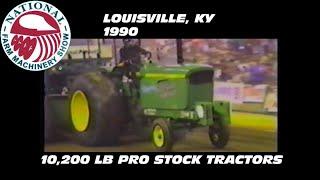 1990 NFMS Louisville, KY 10,200 Pro Stock Tractors