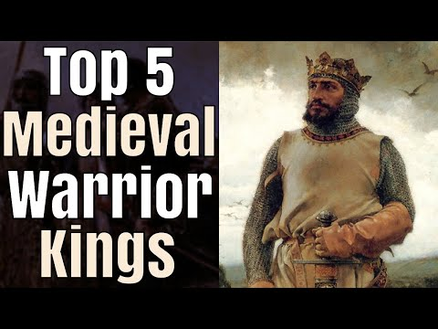 Top 5 Greatest Warrior-Kings of the Middle Ages