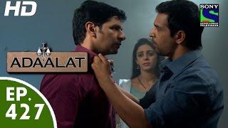 Adaalat - अदालत - Episode 427 - 13th June, 2015