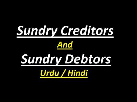 Sundry Debtors & Sundry Creditors  In Accounting? (Urdu / Hindi)