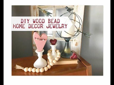 DIY Wood Bead Home Decor Jewelry