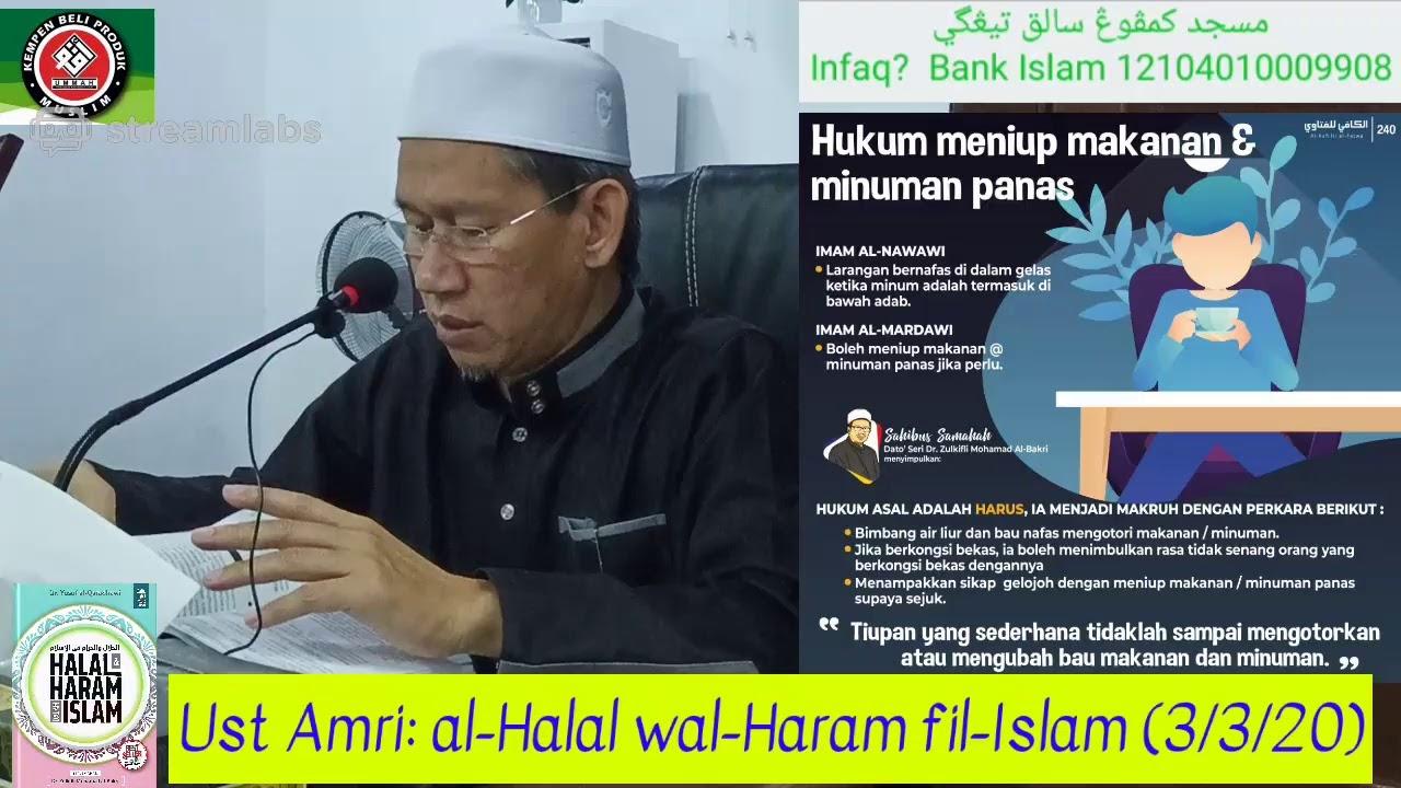 Ust Amri Al Halal Wal Haram Fil Islam 3 3 20 Youtube