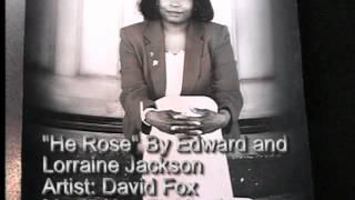 He Rose written by Edward and Lorraine Jackson.wmv Thumbnail