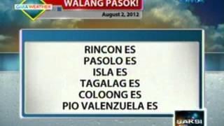 Saksi: Mga walang pasok (August 2, 2012)