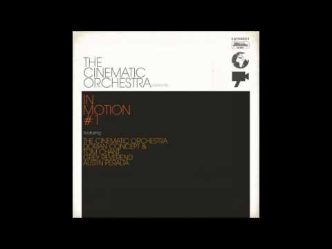 The Cinematic Orchestra - Outer Space (feat. Dorian Concept & Tom Chant)