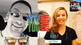 Kim from Like Tesla and James Cooke Full Interview!