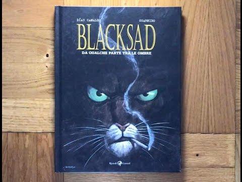 Da qualche parte fra le ombre. Blacksad - Diaz Canales, Guarnido (Rizzoli Lizzard)
