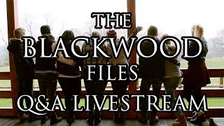 NR INDUSTRIES: The Blackwood Files Q&A Livestream (Until Dawn)