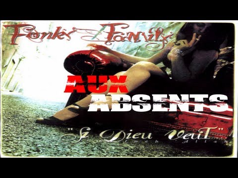 Fonky Family - Aux absents - HD VERSION mp3