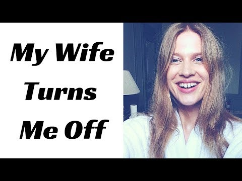 Man Finds His Wife Unattractive - Now What?