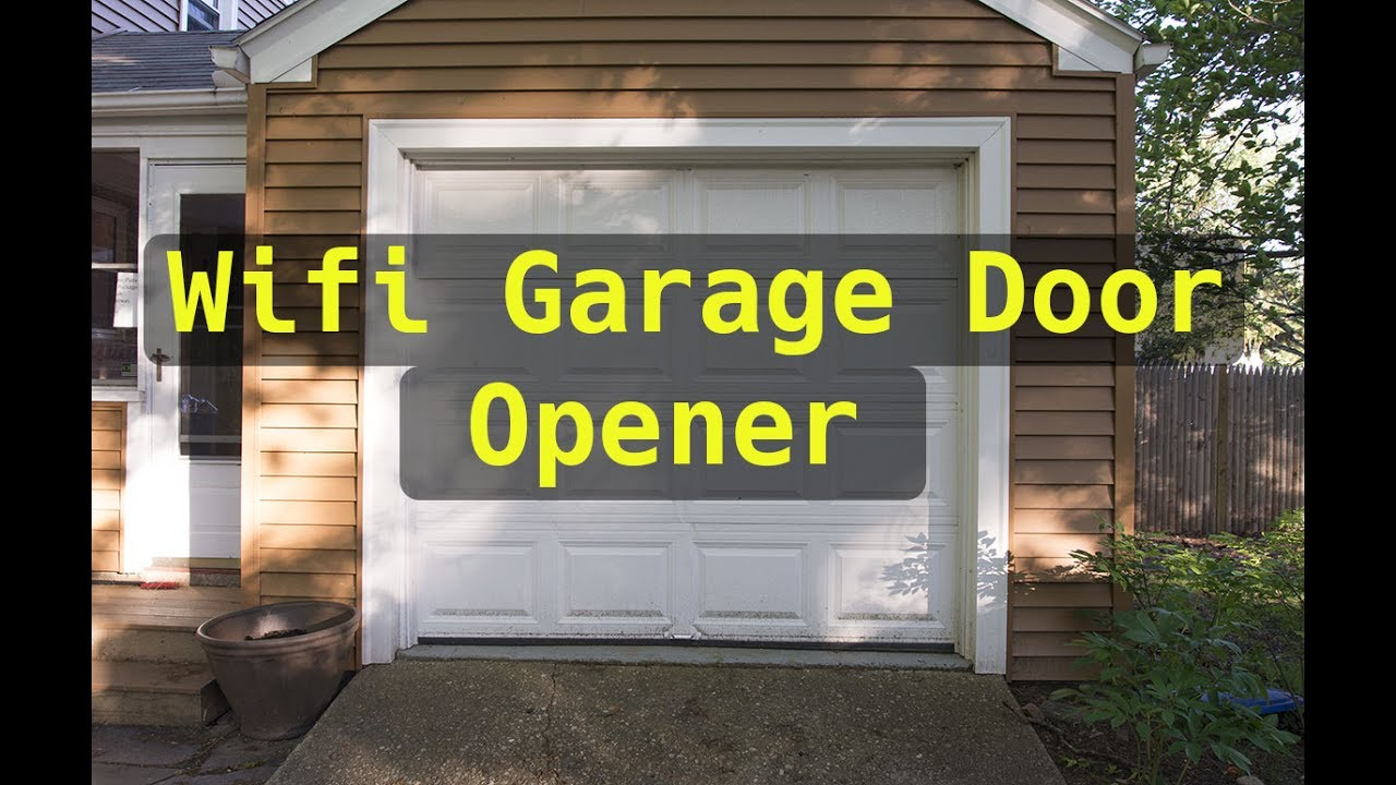 Wifi Controller Garage Door Opener Summer Project Youtube