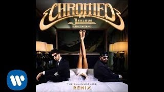 Chromeo - Jealous (I Ain't With It) (Chainsmokers Remix)