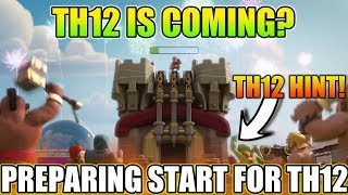 ROAD TO TH12 | TH12 IS COMING? | TALK ABOUT NEW EVENT