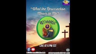 """""""Mt. Vernonite Weekly Recharge"""" 🙏🏾🔌 -4/8/2021 - JESUS IS KING"""