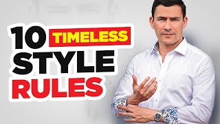 The 10 STYLE Commandments (Antonio's Timeless Rules To Looking GREAT!)