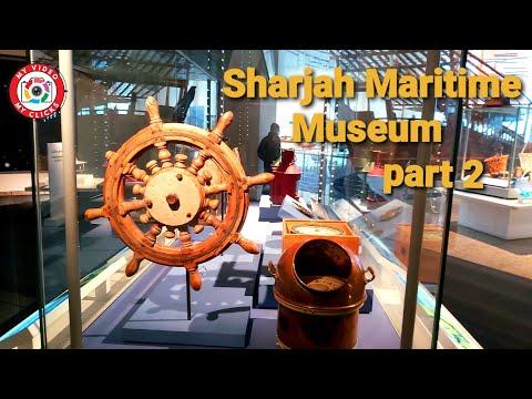 Visit to Sharjah Maritime Museum UAE || MARITIME MUSEUM 2021 || Part 2  || #sharjahmaritimemuseum
