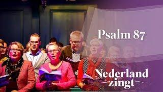 Nederland Zingt: Psalm 87 - Op Sions berg sticht God Zijn heilige stede