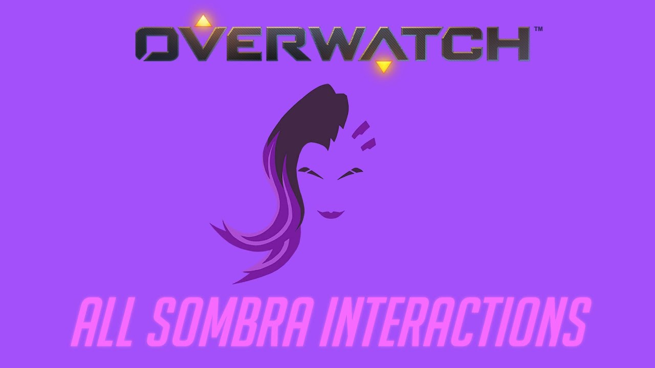 Overwatch - All Sombra Interactions V2 + Unique Kill Quotes
