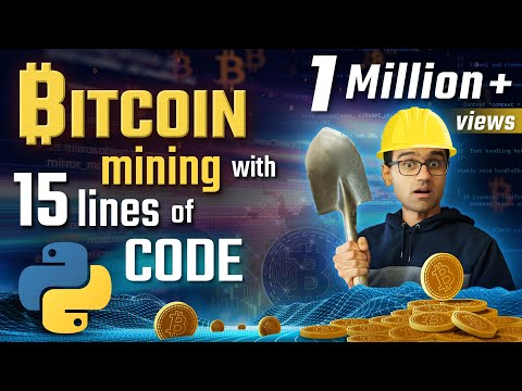 Bitcoin mining with 15 lines of python code | Python Bitcoin