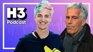 Twitch Backstabs Ninja & Jeffrey Epstein - H3 Podcast #134