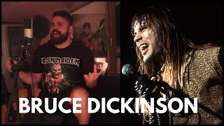 If Bruce Dickinson Was The Lead Singer?!?!