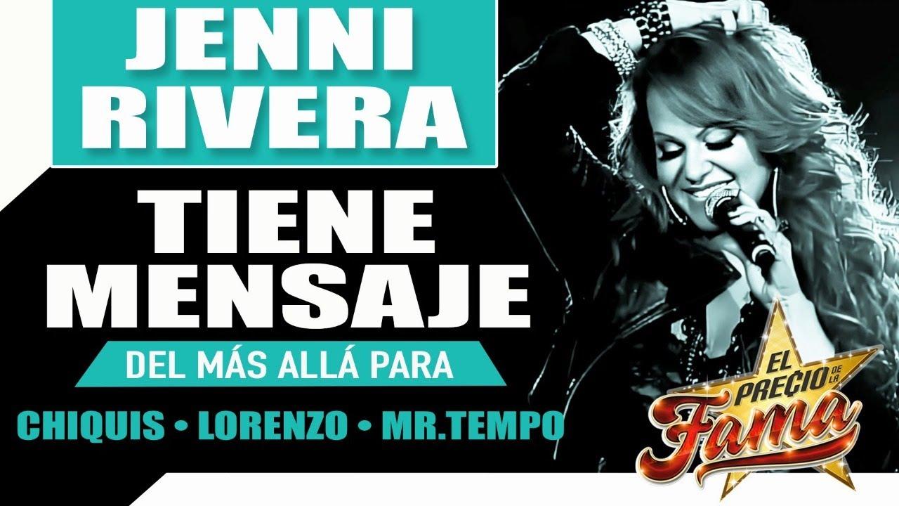 """Download """"Jenni Rivera"""" tiene un mensaje para CHIQUIS, Lorenzo y Mr. Tempo"""