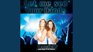 Let Me See Your Hands (Original Mix)