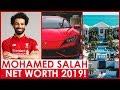 MOHAMED SALAH NET WORTH 2019
