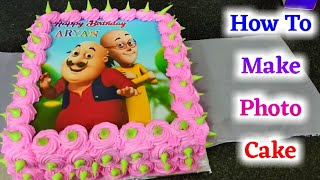 Photo Cake | Photo Cake Recipe | Sunil Cake Wala | Cake Wala | Photo Cake |  motu patlu Cake fancy c