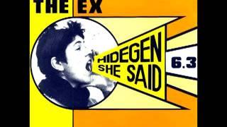 The Ex - She Said No