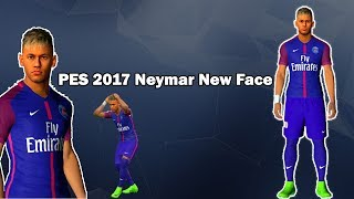 NOVA FACE NEYMAR PES  2017 /PARIS SAINT GERMAIN