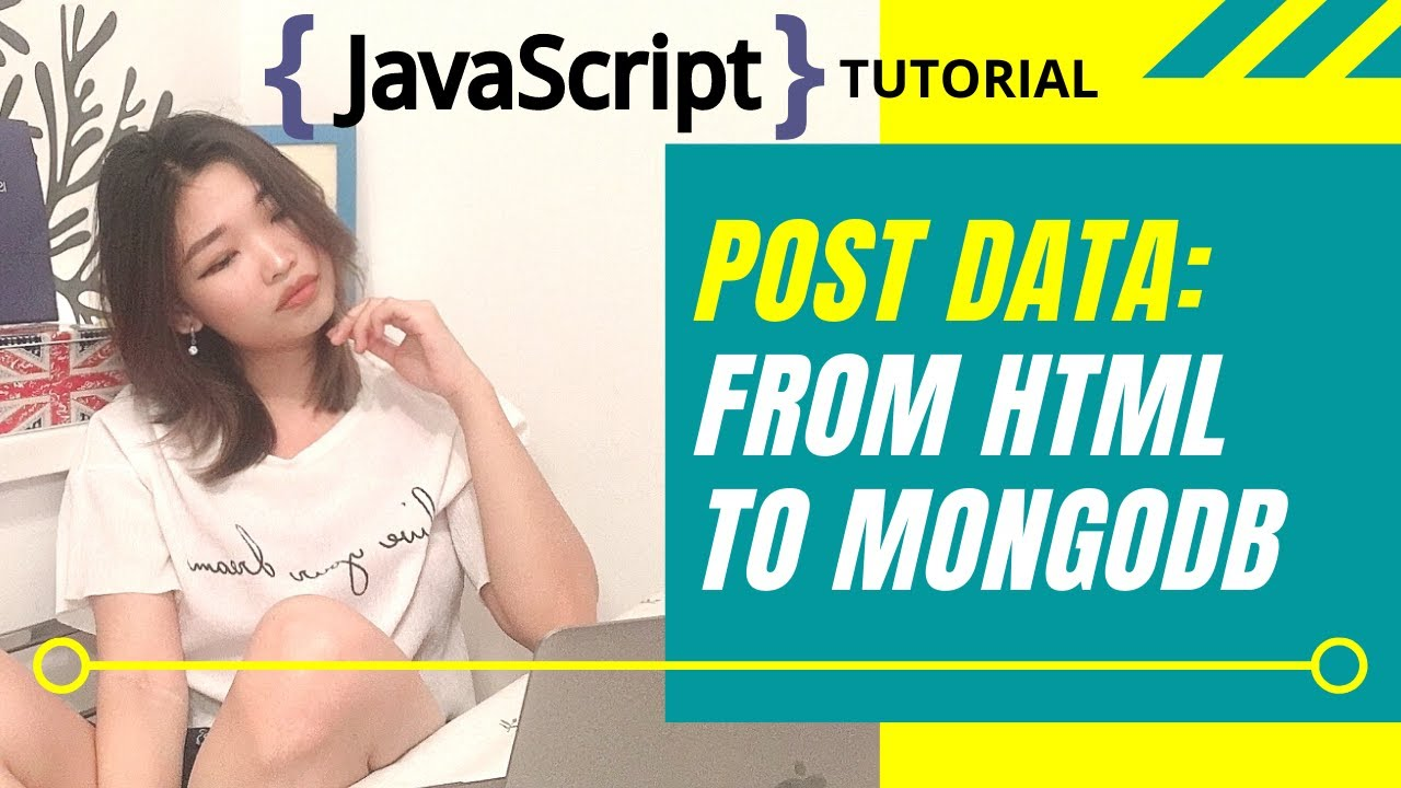 Post From HTML Form To MongoDB Atlas | Javascript Tutorial